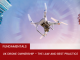 Fundamentals - Drone Ownership in the UK and best practice tips